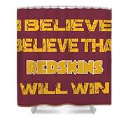 Washington Redskins I Believe Shower Curtain
