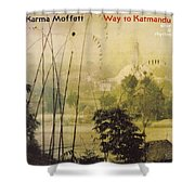 Way To Katmandu Shower Curtain