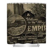 Welcome To Empire Michigan Shower Curtain