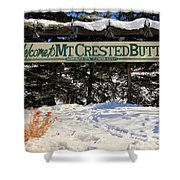 Welcome To Mt Crested Butte Shower Curtain