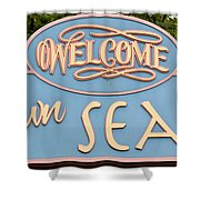 Welcome To Seaside Shower Curtain