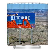 Welcome To Utah Shower Curtain