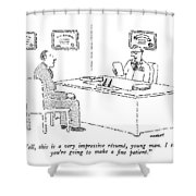 Well, This Is A Very Impressive Resume, Young Shower Curtain