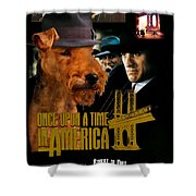 Welsh Terrier Art Canvas Print - Once Upon A Time In America Movie Poster Shower Curtain