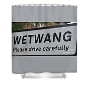 Wetwang Village Sign Yorkshire Shower Curtain