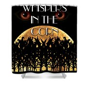 Whispers In The Corn Book Cover Shower Curtain