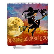 Wicked Good Shower Curtain