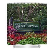 William And Mary Welcome Sign Shower Curtain