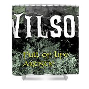Wilson - Full Of Life Artistic Shower Curtain by Christopher Gaston