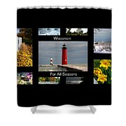 Wisconsin For All Seasons Shower Curtain