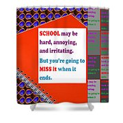Wisdom Quote School Collage Artistic  Background Designs  And Color Tones N Color Shades Available F Shower Curtain