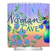 Woman Cave With Dragonfly Shower Curtain