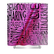 Words Of Love 3 Shower Curtain
