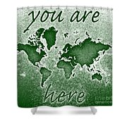World Map You Are Here Novo In Green Shower Curtain