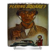 World War II Military Poster Are You Playing Square Shower Curtain