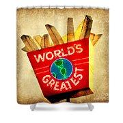 World's Greatest Fries Shower Curtain