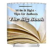 Write It Right - Tips For Authors - The Big Book Shower Curtain