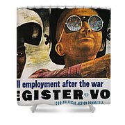 Wwii: Employment Poster Shower Curtain