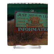 Wyatt Earp's Welcoming Sign Tombstone Arizona Solarized 2005-2008 Shower Curtain