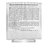 Wythe: Broadside, 1774 Shower Curtain