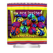 You Are Invited To A Birthday Party Shower Curtain