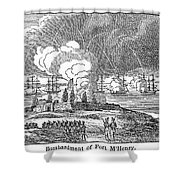 Fort Mchenry, 1814 Shower Curtain