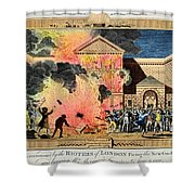 London: Gordon Riots, 1780 Shower Curtain