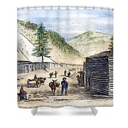 Mining Camp, 1860 Shower Curtain