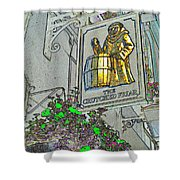 The Crutched Friar Public House Shower Curtain