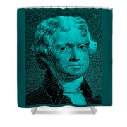 Thomas Jefferson In Turquois Shower Curtain