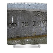 1886 God Is Love Stone Shower Curtain
