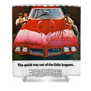 1970 Pontiac Gto - The Quick Way Out Of The Little Leagues. Shower Curtain