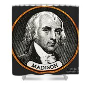 James Madison, 4th American President Shower Curtain