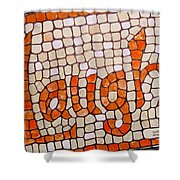 Laugh Shower Curtain