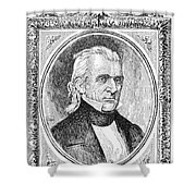 James K. Polk (1795-1849) Shower Curtain