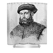 Ferdinand Magellan Shower Curtain