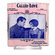 A Precious Little Thing Called Love Shower Curtain