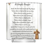 A Simple Prayer By Saint Francis Shower Curtain