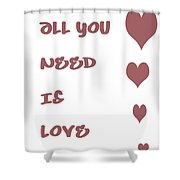All You Need Is Love - Plum Shower Curtain by Georgia Fowler