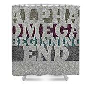 Alpha Omega Beginning End Shower Curtain