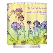 An Unloved Flower Shower Curtain