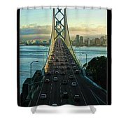 Atop Of San Francisco Bay Bridge Shower Curtain