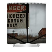 Authorized Personnel Shower Curtain