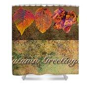 Autumn Greeting Card IIi Shower Curtain