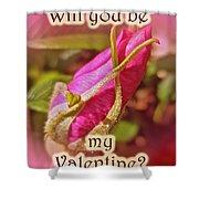 Be My Valentine Greeting Card - Rosebud Shower Curtain
