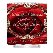 Beautiful Valentine Shower Curtain