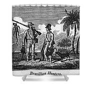 Brazil: Hunters, C1820 Shower Curtain