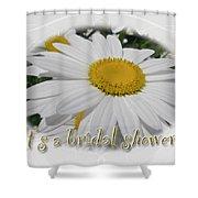 Bridal Shower Invitation - White Ox Eye Daisy Shower Curtain