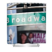 Broadway Street Sign I Shower Curtain