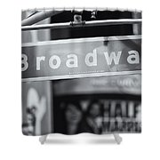 Broadway Street Sign II Shower Curtain